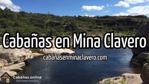 Cabañas en Mina Clavero