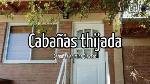 Cabañas Thijada